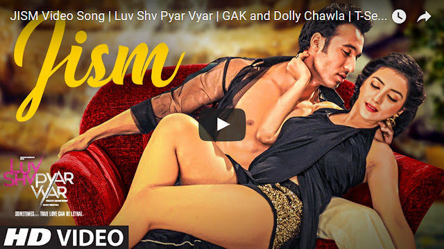 Jism Video Song Lyrics- Kunal Ganjawala Luv Shv Pyar Vyar