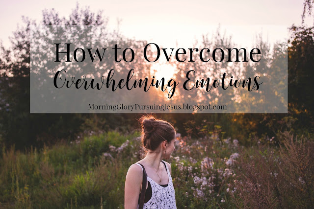 How to Overcome Overwhelming Emotions