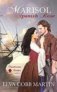 Marisol ~ Spanish Rose (Charleston Brides Book 1) is on sale at $0.99 June 1-5!