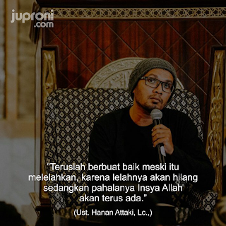 Kata Kata Mutiara Bijak Ustadz Hanan Attaki