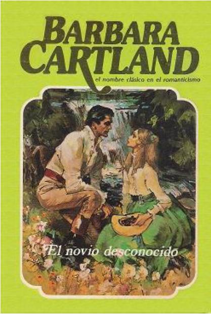 El Novio Desconocido – Barbara Cartland