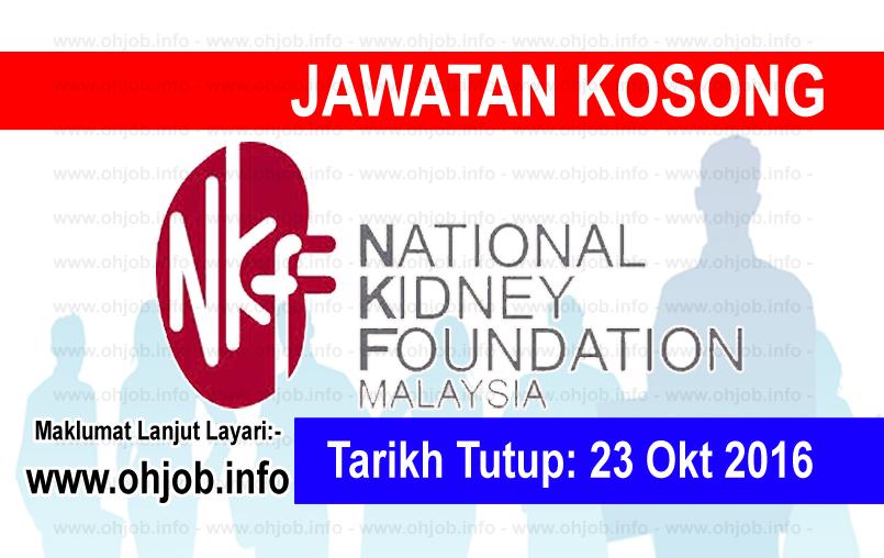 Jawatan Kerja Kosong Yayasan Buah Pinggang Kebangsaan Malaysia (NKF) logo www.ohjob.info oktober 2016