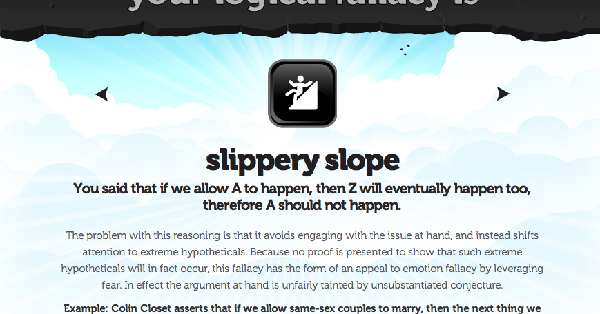 Eville Times Logical Fallacy 5 The Slippery Slope