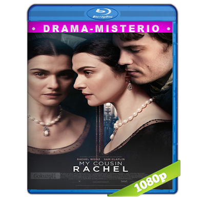 Mi Prima Rachel (2017) BRRip Full 1080p Audio Trial Latino-Castellano-Ingles 5.1