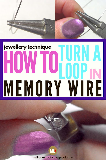Jewelry technique project sheet - How to turn a loop on memory wire