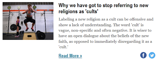 http://www.businessinsider.com/why-we-have-got-to-stop-referring-to-new-religions-as-cults-2018-5?nr_email_referer=1&utm_source=Sailthru&utm_medium=email&utm_content=BISelect&pt=385758&ct=Sailthru_BI_Newsletters&mt=8&utm_campaign=BI%20Select%20%28Mon-Fri%29%202018-05-29&utm_term=Business%20Insider%20Select