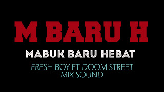 (1.30 MB) Download Lagu FreshBoy Ft Doom Stree M Baru H Mp3