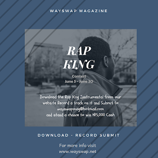 Wayswap Magazine Rap King Contest 2018