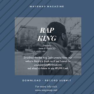 Wayswap Magazine Rap King Contest 2018