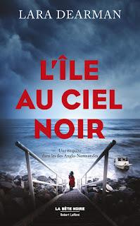 L'île au ciel noir de Lara Dearman Editions La bête noire