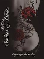 https://www.clubedeautores.com.br/book/174724--Antologia_Sombras_e_Desejos#.VyenvdQrJdh