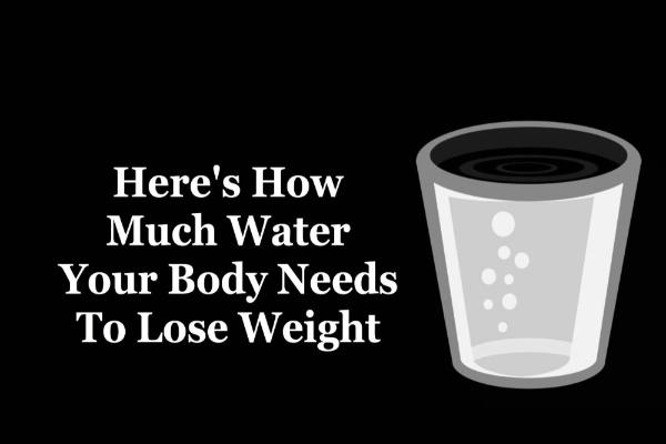Así es ¿Cuánta agua necesita tu cuerpo para perder peso