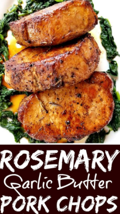 Rosemary Garlic Butter Pork Chops