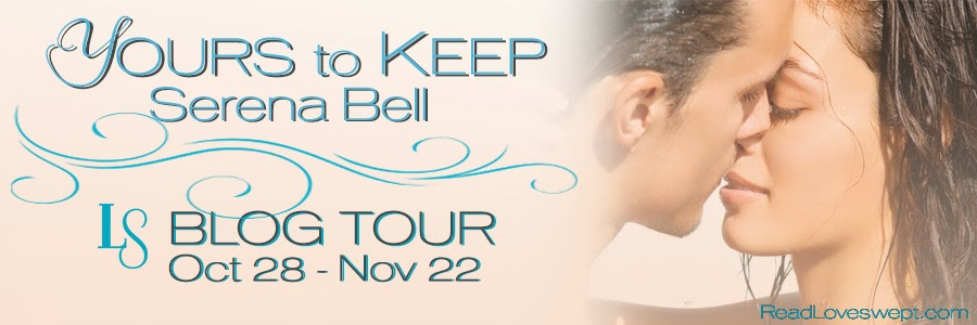 Blog Tour - Yours to Keep by Serena Bell