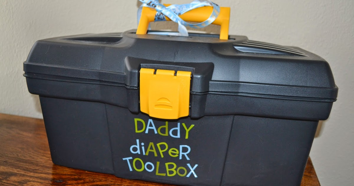 Annie One Can Cook: 'Daddy Diaper Toolbox' Baby Shower Gift