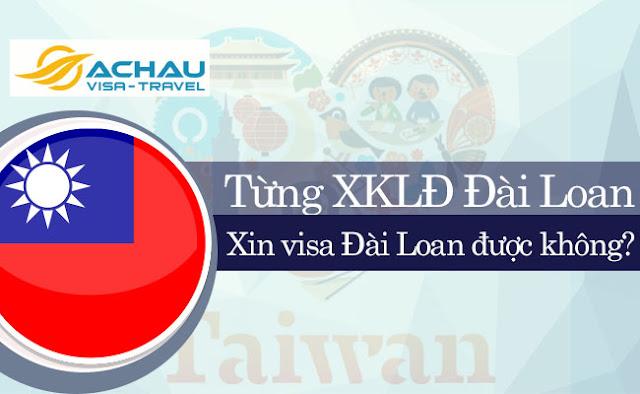 Từng lao động ở Đài Loan có xin visa du lịch tự túc được không?