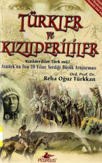 Reha Oğuz Türkkan - Türkler Ve Kızılderililer