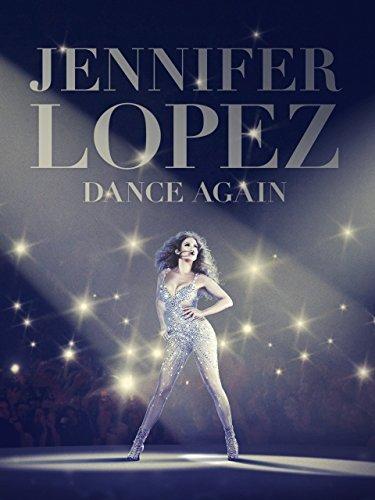 Dance Again เจนนิเฟอร์ โลเปซ: แด๊นซ์ดับโลก