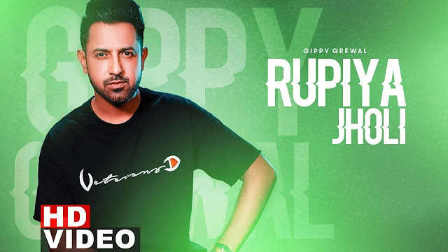 Rupiya Jholi  Song Lyrics by Gippy Grewal | Punjabi Song 2019