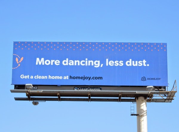 More dancing less dust Homejoy billboard