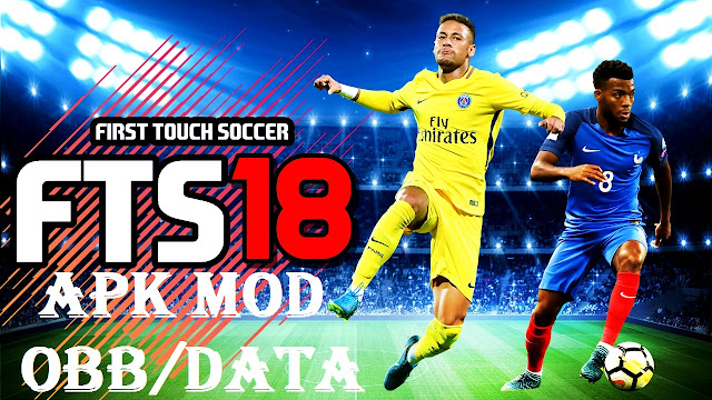 Download FTS18 - First Touch Soccer 2018 Mod APK OBB File Data File