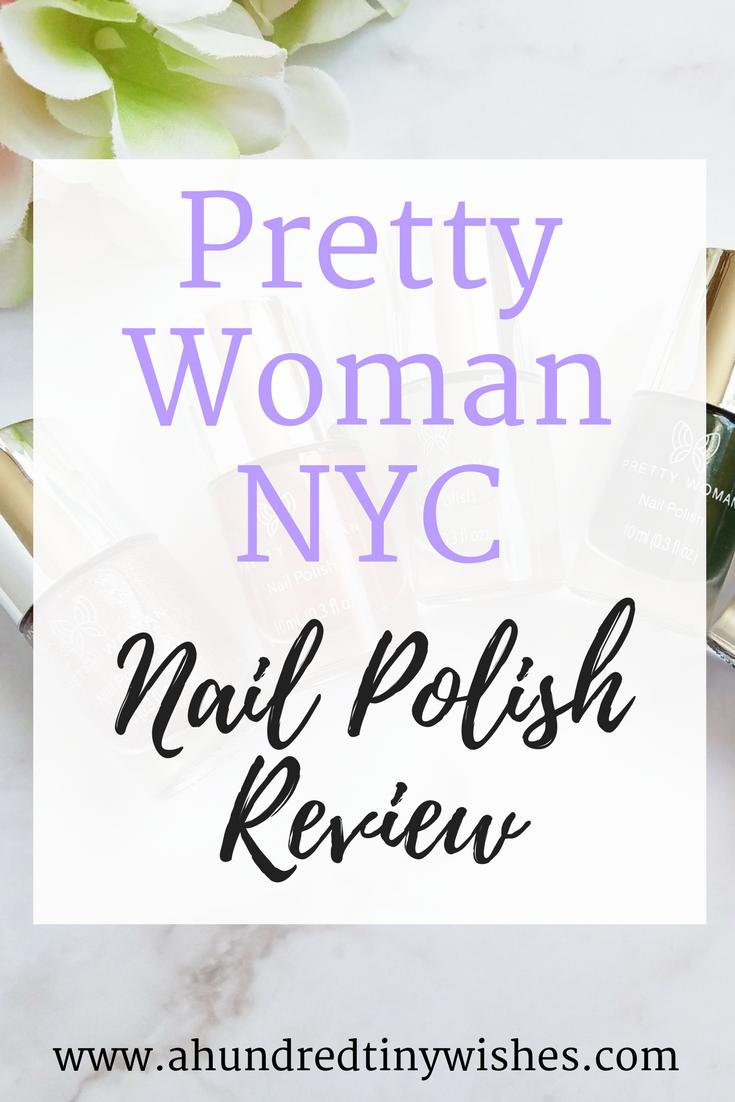 Pretty Woman NYC nail polish, blogger nail polish favorites, nail polish, vegan