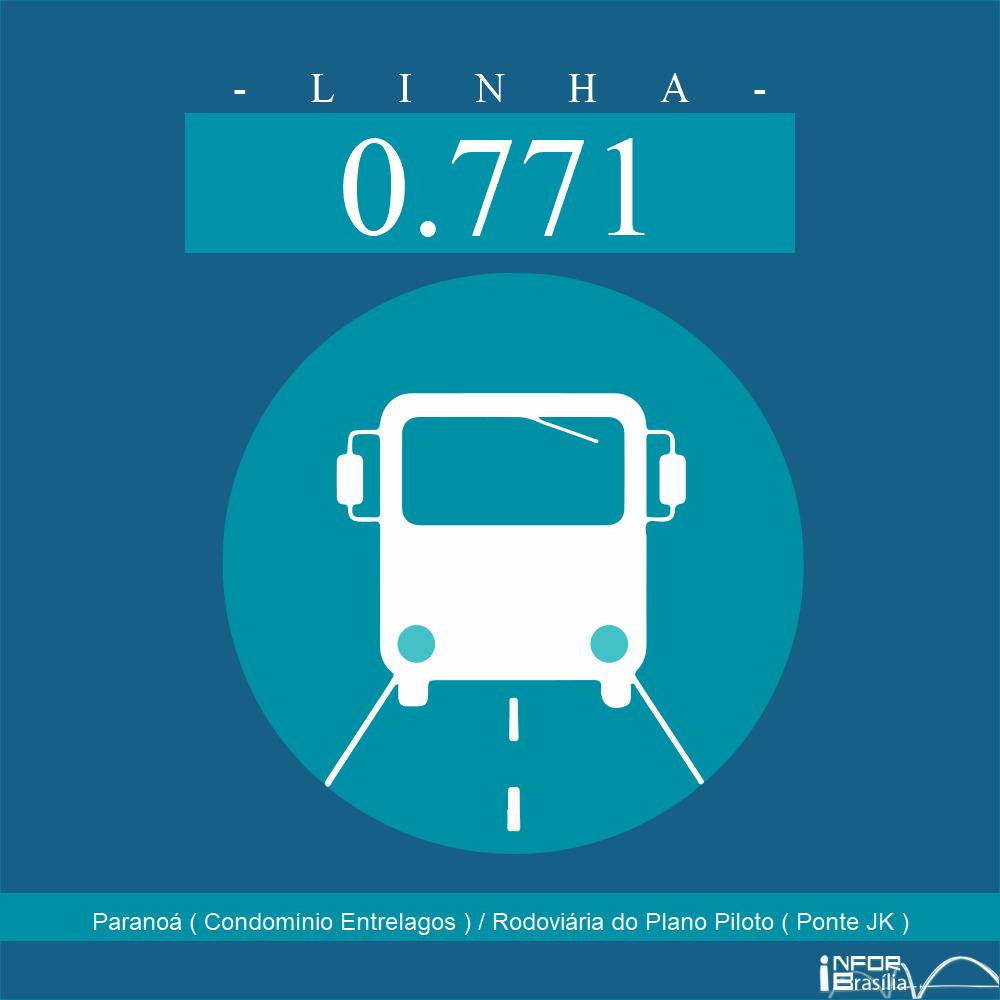 Horário e Itinerário 0.771 - Paranoá ( Condomínio Entrelagos ) / Rodoviária do Plano Piloto ( Ponte JK )