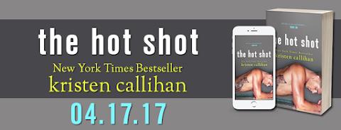 Cover Reveal: The Hot Shot, de Kristen Callihan