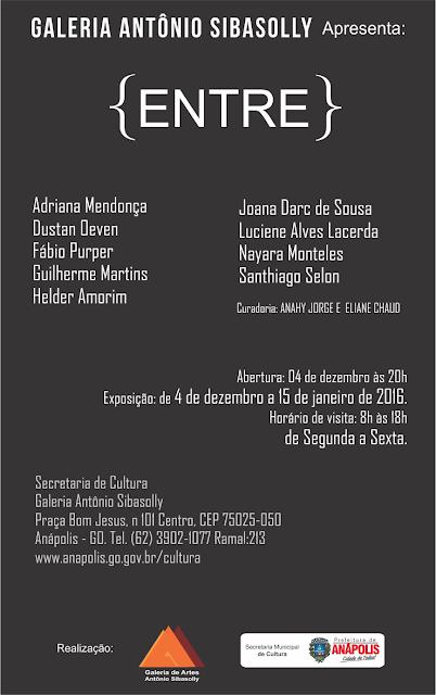 Adriana Mendonça, Dustan Oeven, Fábio Purper, Guilherme martins, Helder Amorim, Joana Darc de Souza, Luciene Lacerda, Nayara Monteles, Santiago Selon. de 4/12/2015 a 15/01/2016.
