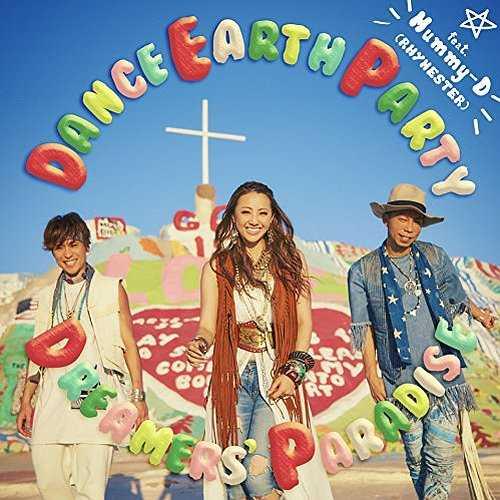 [Single] DANCE EARTH PARTY feat. Mummy-D (RHYMESTER) – DREAMERS' PARADISE (2015.11.25/MP3/RAR)