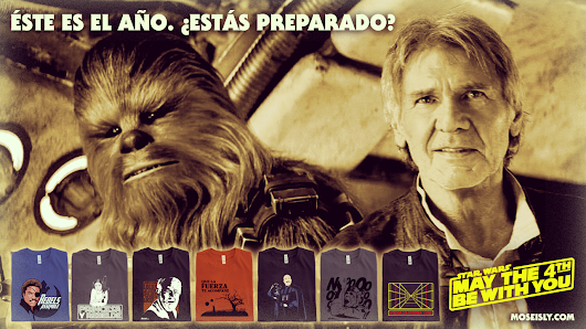 MOS EISLY | Creaciones artísticas: May The 4th Be With You