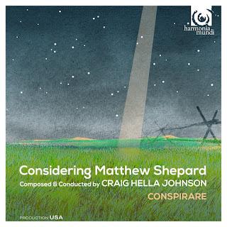 Considering Matthew Shepard - Craig Hella Johnson