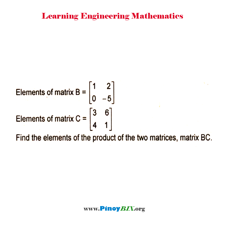 Find the elements of the product of the two matrices, matrix BC.
