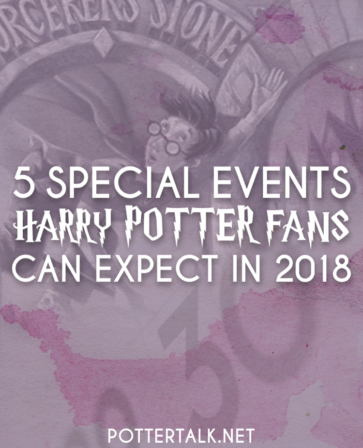 5 Harry Potter Events To Look Forward To 2018