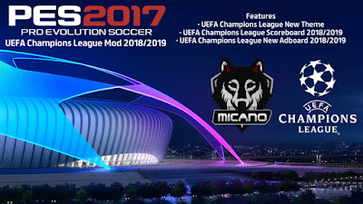 PES 2017 UEFA Champions League Mod 2018/2019