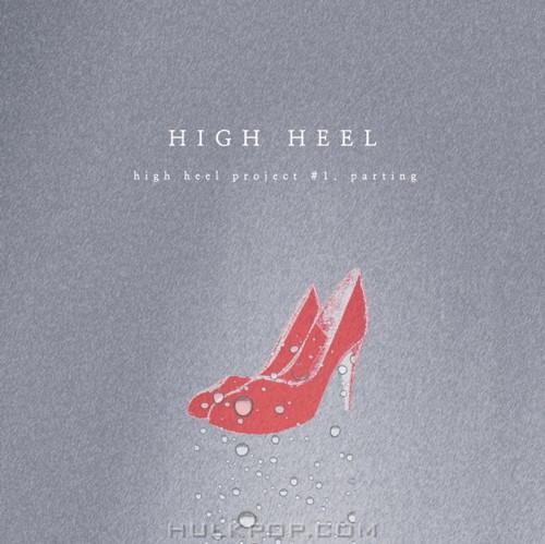 High Heel – High heel Project #1. Parting