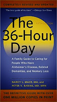 "I thought I knew every word in the book - The 36 Hour Day - like many families, it was our Alzheimer's caregiving ""bible"""
