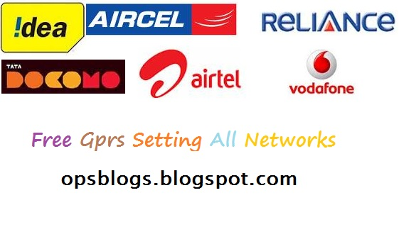 gprs setting for airtel,aircel,vodafone,idea,docomo,mts and reliance