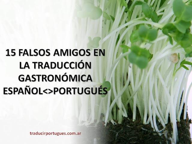 gastronomía, brasil, traducciones, alimentos, falsos amigos, comida brasilera