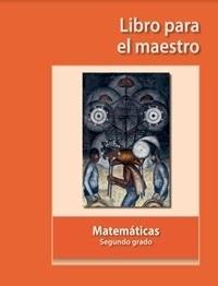 Libro de texto Libro para el maestro Matemáticas Segundo grado 2019-2020