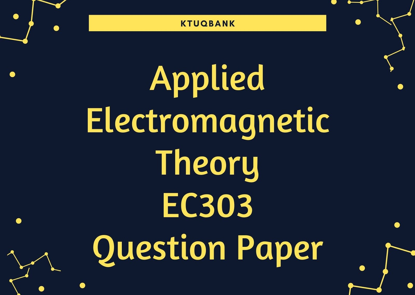 Applied Electromagnetic Theory | EC303 | Question Papers (2015 batch)