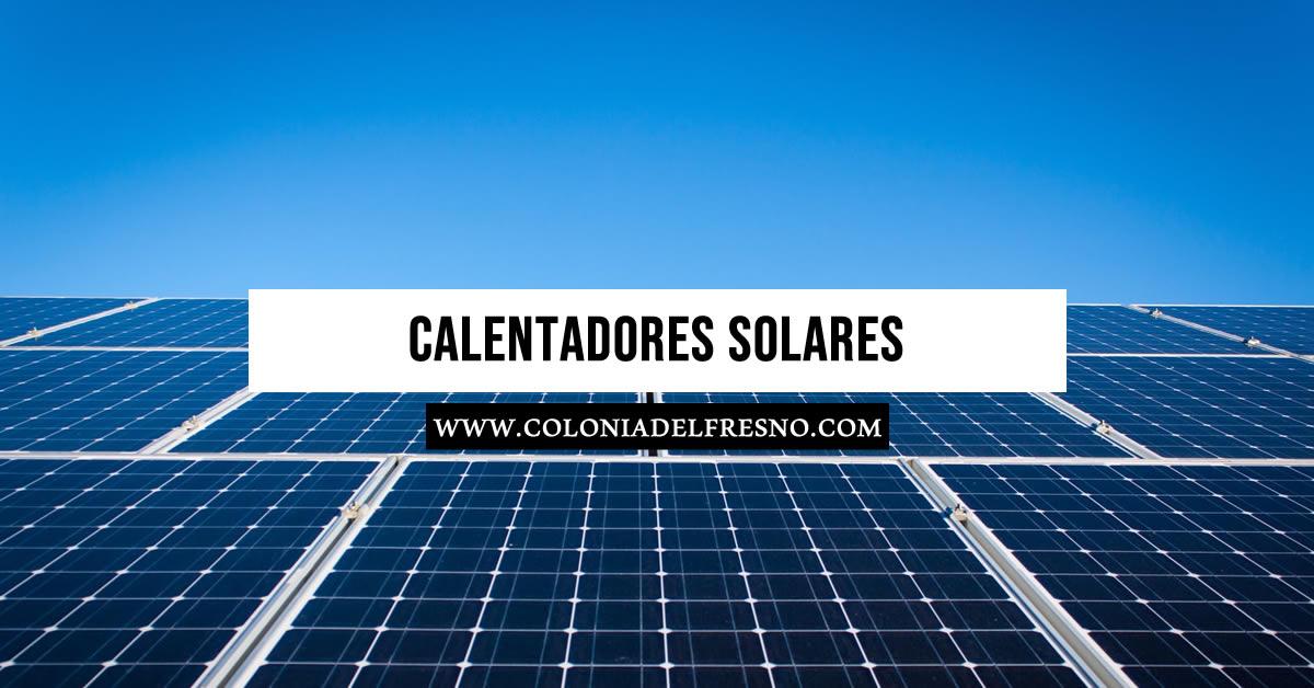 calentadores solares en venta en la colonia del fresno