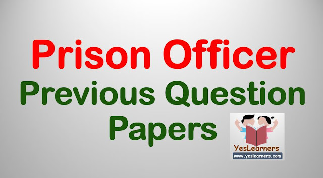 Prison Officer - Previous Question Papers