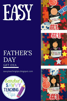 Cheap and Easy Father's Day Gift Idea from Sandra's Savvy Teaching Tips