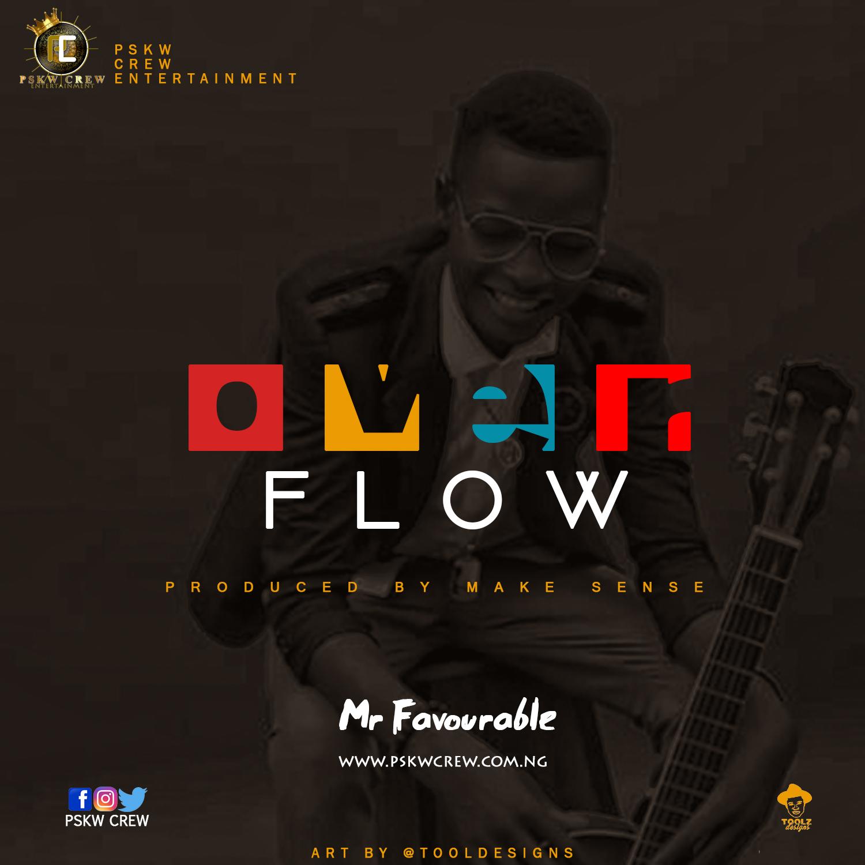 GOSPEL MUSIC: Mr Favourable – Over Flow