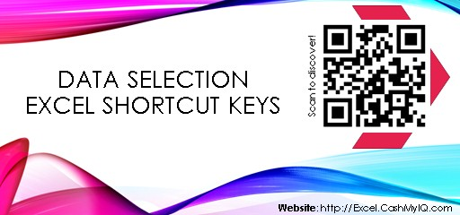 DATA SELECTION EXCEL SHORTCUT KEYS