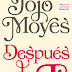 """After you (Después de ti)"" de Jojo Moyes"