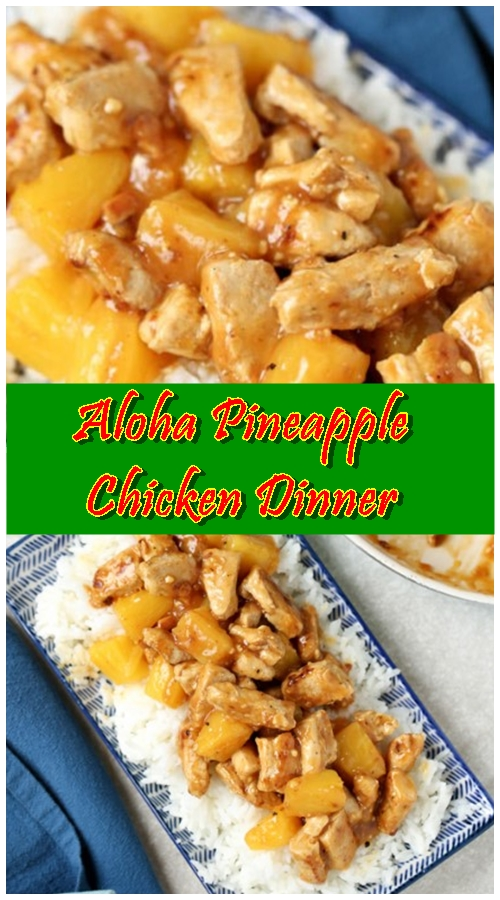 Aloha Pineapple Chicken Dinner