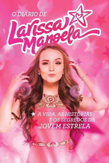 O diário de Larissa Manoela Larissa Manoela