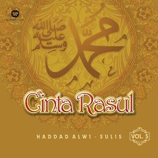 Haddad Alwi & Sulis - Cinta Rasul, Vol. 5 on iTunes